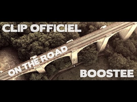 Boostee - On The Road (Clip Officiel)