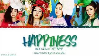 Red Velvet 레드 벨벳 - Happiness (행복) Color Coded Lyrics Español