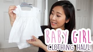 Baby Girl Clothing Haul