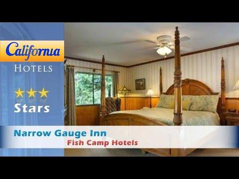 Narrow Gauge Inn, Fish Camp Hotels - California
