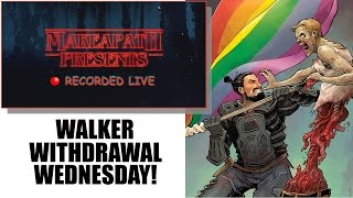 RECORDED LIVE: WALKER WITHDRAWAL WEDNESDAY