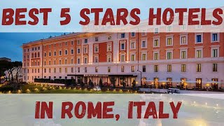 Top 10 best 5 stars hotels in Rome, Italy sorted by Rating Guests
