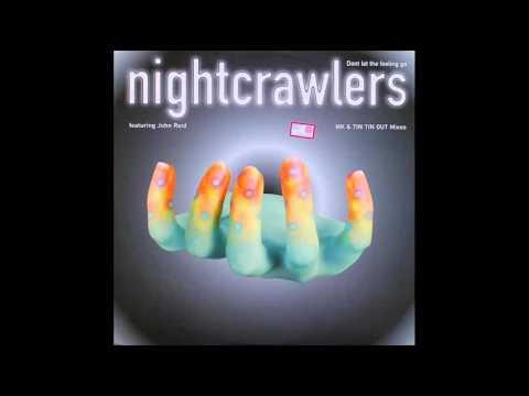 NIGHTCRAWLERS - Don't Let The Feeling Go (MK Club Mix) 1995