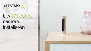 Zelf de Welcome beveiligingscamera voor binnen installeren in een paar eenvoudige stappen