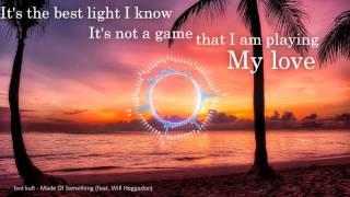 bvd kult - Made Of Something (feat. Will Heggadon) lyrics
