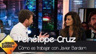Penélope Cruz cuenta cómo se siente al trabajar junto a Javier Bardem - El Hormiguero 3.0