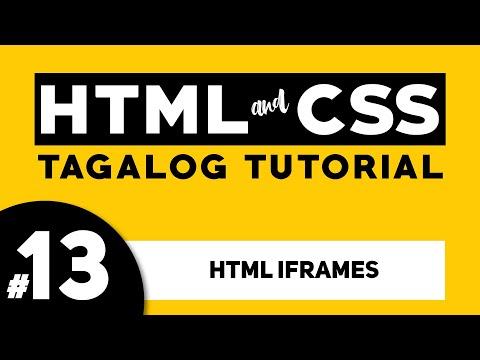 Part 13: HTML IFRAMES - HTML And CSS Tagalog Tutorial | Illustrados