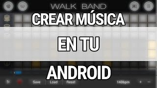 Como crear música en mi android
