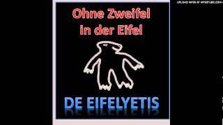Ohne Zweifel in der Eifel - De Eifelyetis