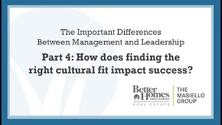 Part 4: The Important Differences Between Management and Leadership
