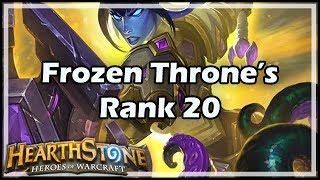 [Hearthstone] Frozen Throne's Rank 20