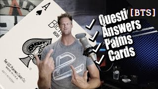Q&A and LEARNING HOW TO PALM CARDS!!