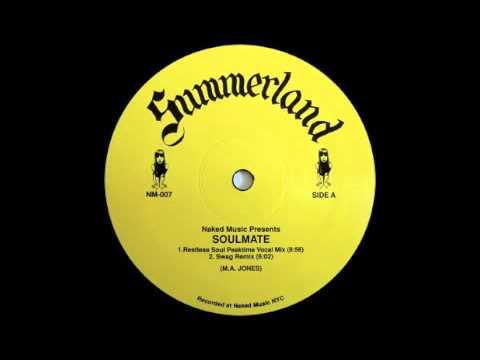 Summerland - Soulmate (Restless Soul Peaktime Vocal Mix) [Naked Music, 2000]