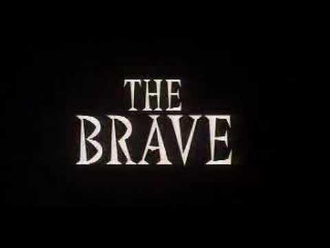 Trailer The Brave