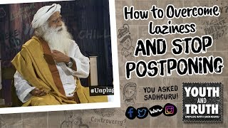 How to Overcome Laziness and Stop Postponing