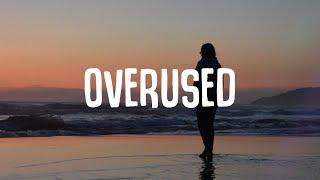Cover images Clara Mae - Overused (Lyrics) ft. gnash