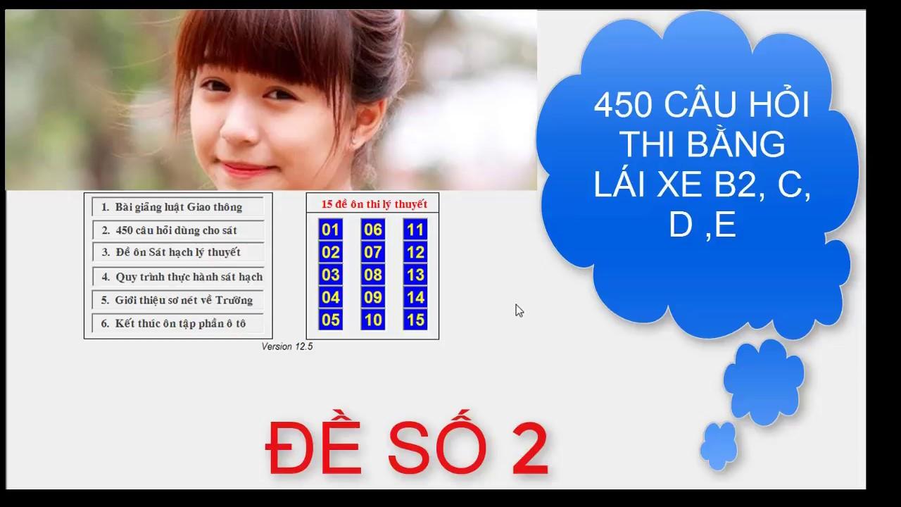450 CÂU THI BẰNG LÁI XE B2, C, D, E – ĐỀ SỐ 2 | Bộ 15 đề thi