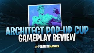 Architect Pop-Up Cup Gameplay Review (Fortnite Battle Royale)