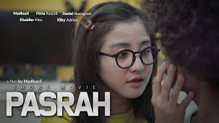 FILM PENDEK | PASRAH (Short Movie)
