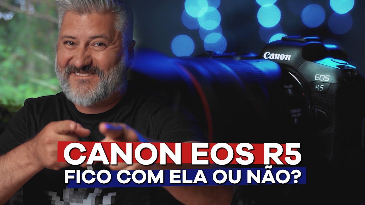 [Review] Canon EOS R5 - em português