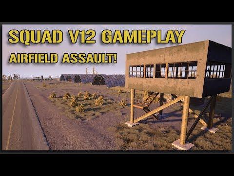 AIRFIELD ASSAULT - Squad v12 Gameplay