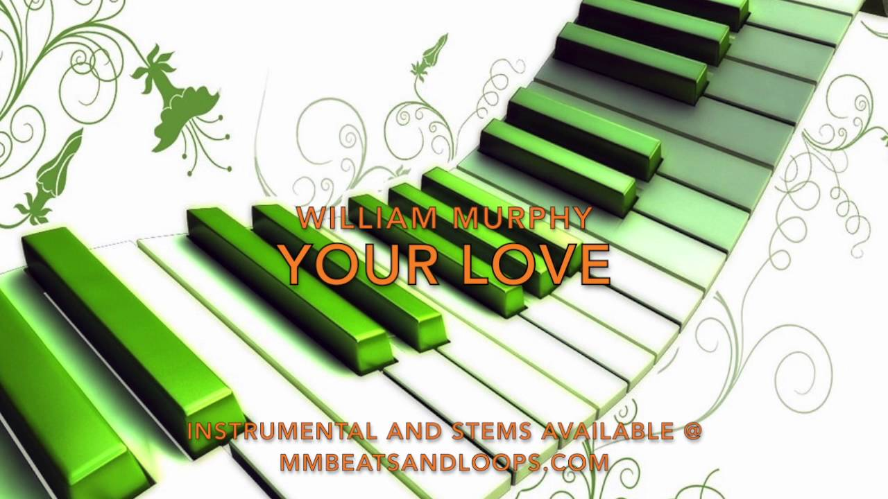 william-murphy-your-love-instrumental-master-mike