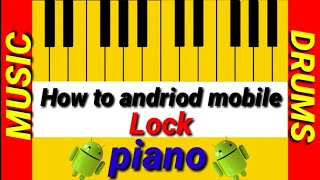 Piano music guitar android mobile lock best application/2018/