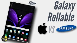 Galaxy Rollable Coming Soon Confirmed!  Apple VS Samsung in Market Shares & More...