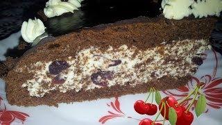 """Торт """"Пьяная вишня"""". видео рецепт домашнего торта"""