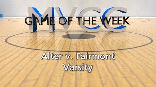 MVCC Game of the Week: Alter v. Fairmont Varsity
