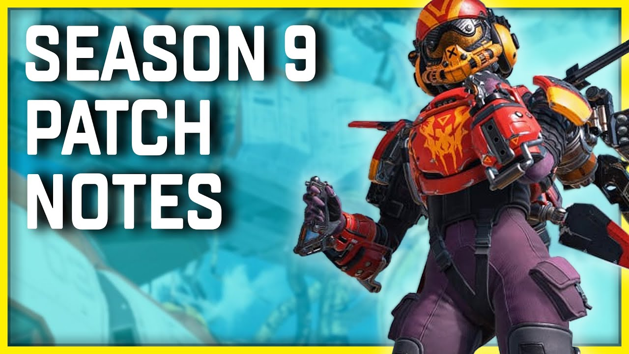 Apex Legends Season 9 Update Patch Notes – Many Balance Changes Coming!