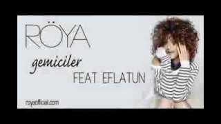 Roya - Gemiciler feat Eflatun