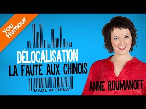 Anne ROUMANOFF, La délocalisation