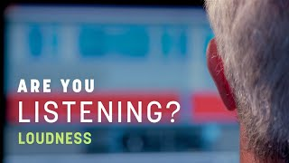 Loudness in Mastering | Are You Listening? | S2 Ep5
