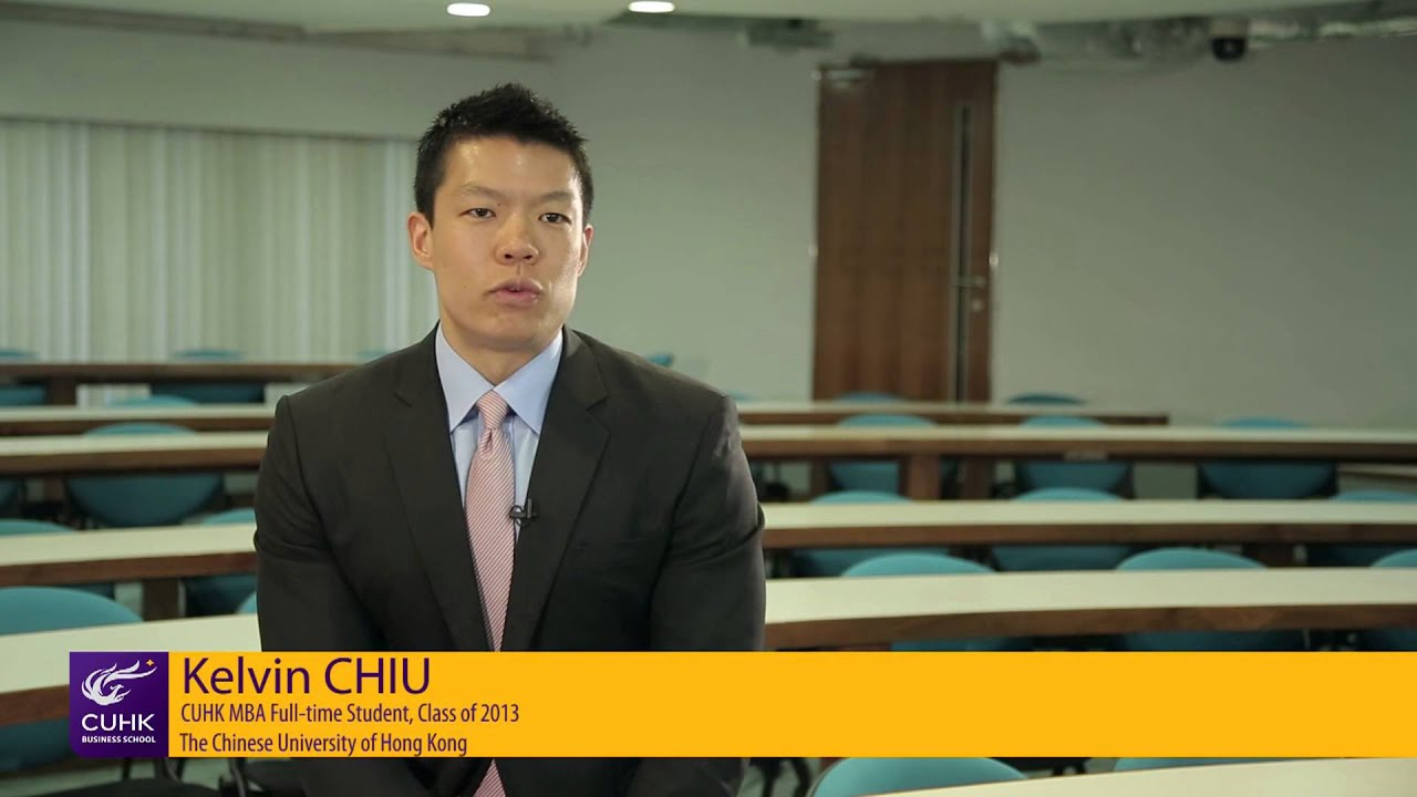 student interview kelvin chiu shares his experience in cuhk mba student interview kelvin chiu shares his experience in cuhk mba