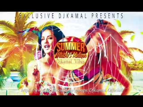 Djkamal || Summer Hits2k15 || Mixtape