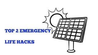 TOP 2 EMERGENCY LIFE HACKS.