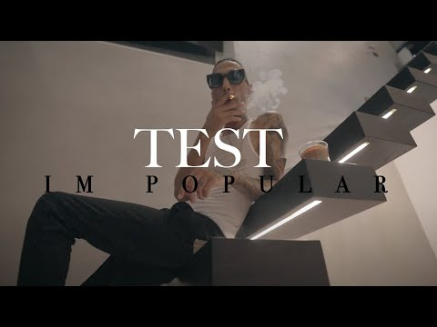 "Test "" Im Popular "" (Official Video)"