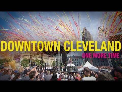 Downtown Cleveland - One More Time