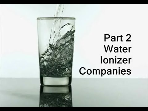 Water Ionizer Industry Consumer Guide Part 2