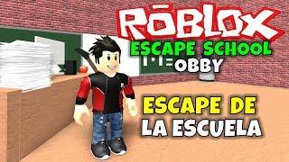 ¡ESCAPE DE LA ESCUELA! ROBLOX: ESCAPE SCHOOL OBBY