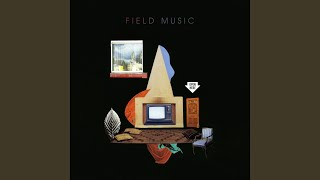 Watch Field Music Front Of House video