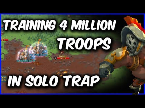 Training 4 Million Troops Live In My Trap Account - Lords Mobile