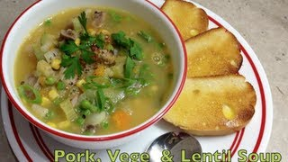Pork Hock Vegetable Soup With Lentils Video Recipe Cheekyricho