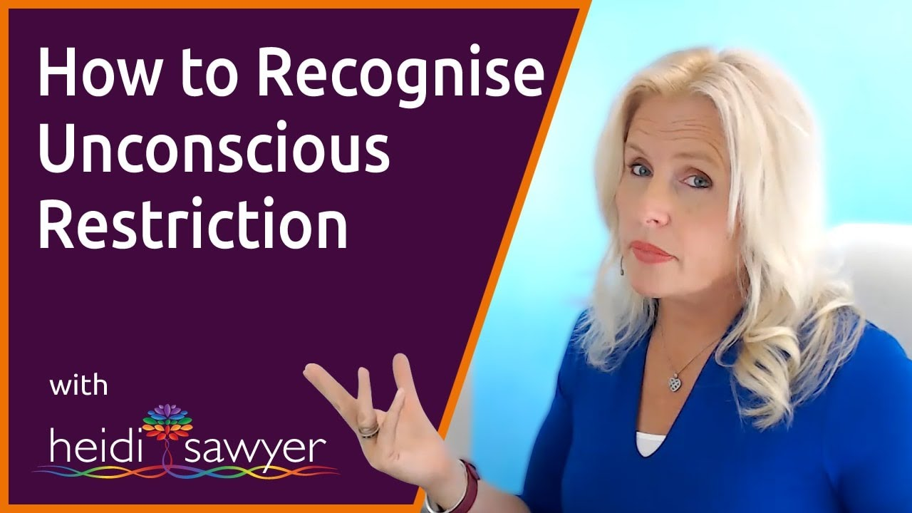 S4E3 How to Recognise Unconscious Restriction - FREE Ask the Expert Session