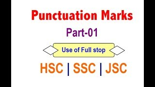Punctuation (Part 01)  Use of Full stop  HSC  SSC  JSC  English Grammar