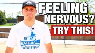 NEVER Get Nervous On The Baseball Field Again!