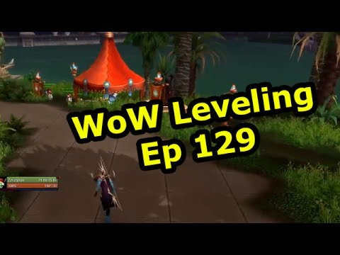 WoW Leveling: Ep 129 - Finishing the Fires and Country Song