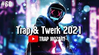 Trap & Twerk 2021 โยกเพลิน เกินบรรยาย ♫ Trap Mozart