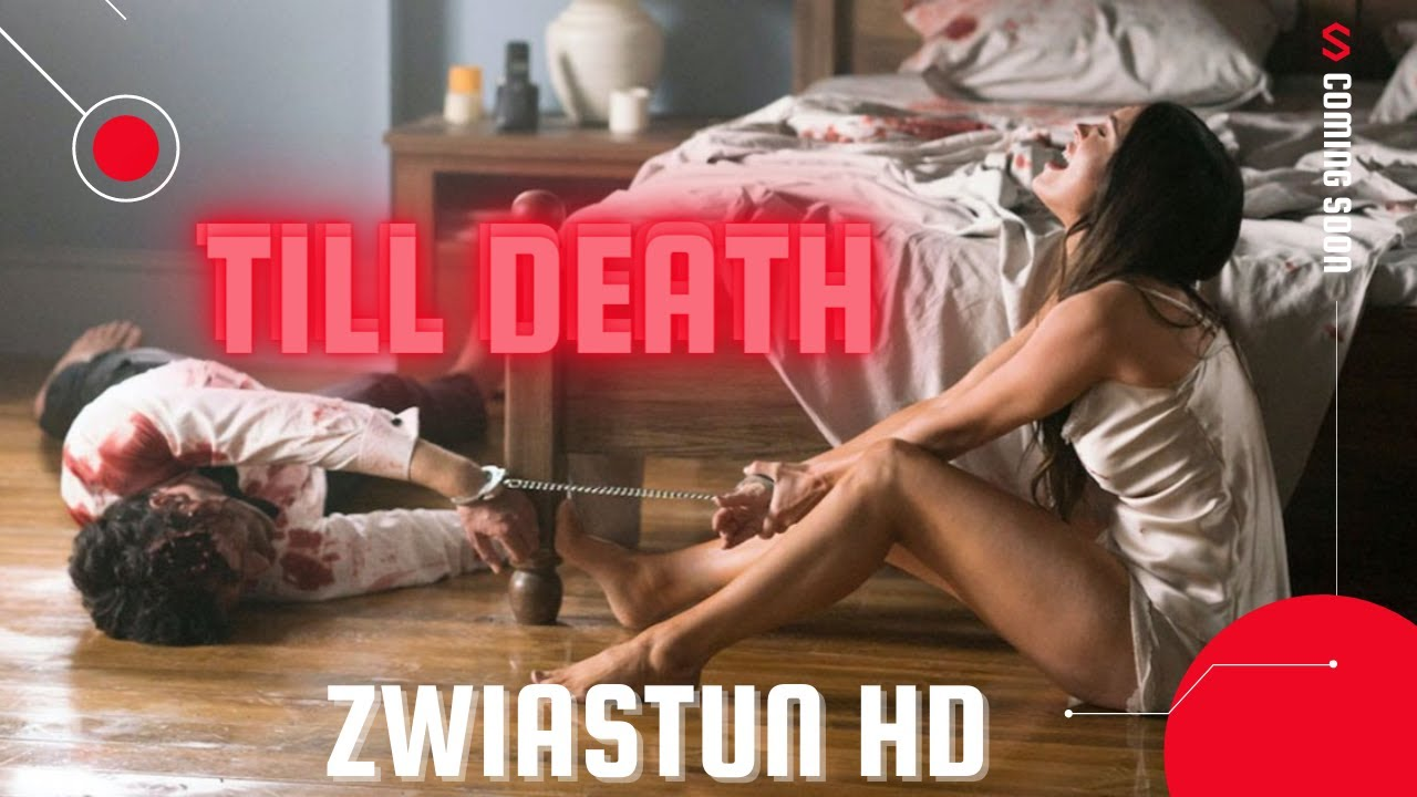 Till Death (2021) - Zwiastun z opisem PL   Horror, Thriller
